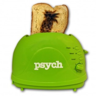 Psych toaster