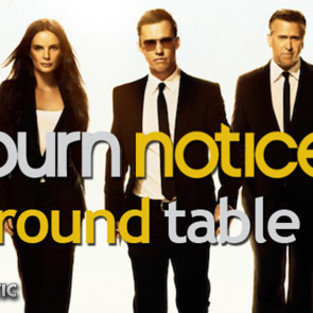 "Burn Notice Round Table: ""Unchained"""