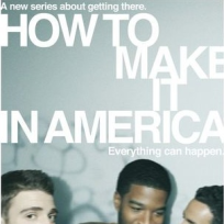 How to Make It in America Poster