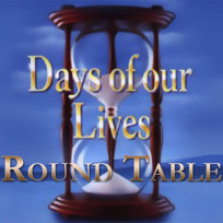 Days of our lives round table