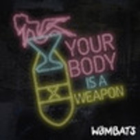 Your Body Is A Weapon