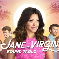 Jane the virgin round table 1 27 15