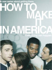 How-to-make-it-in-america-poster