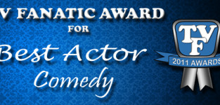 TV Fanatic Awards: Best Actor in a Comedy