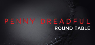 Penny dreadful round table 1 27 15