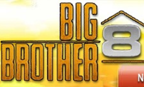 Big Brother 8 to Take Over the Airwaves