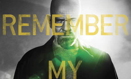 New Breaking Bad Poster: Remember His Name!