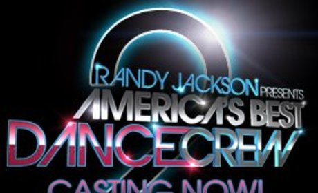 Casting Calls for Randy Jackson Presents America's Best Dance Crew Season 2