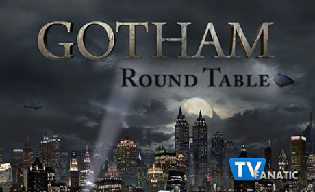 Gotham Round Table: Up, Up, and Away