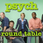 Psych Round Table: Taking Our Cuts