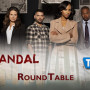 "Scandal Round Table: ""Beltway Unbuckled"""