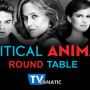 "Political Animals Round Table: ""Second Time Around"""