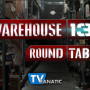 "Warehouse 13 Round Table: ""A New Hope"""