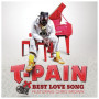 T pain best love song