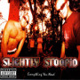 Slightly stoopid sweet honey