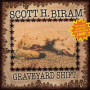 Scott-h-biram-lost-case-of-being-found
