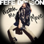 Fefe dobson watch me move