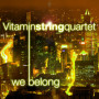 Vitamin string quartet we belong blairs wedding rendition