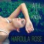 Haroula-rose-all-i-know