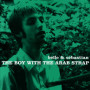 Belle and sebastian the boy with the arab strap