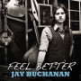 Jay buchanan feel better
