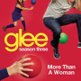Glee-cast-more-than-a-woman