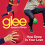 Glee cast how deep is your love
