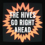 The-hives-go-right-ahead