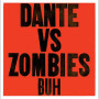Dante vs zombies horror stories for whores