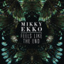 Mikky-ekko-feels-like-the-end