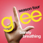 Glee-cast-barely-breathing