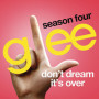 Glee cast dont dream its over