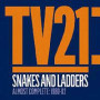 Tv21 snakes and ladders