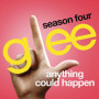Glee cast anything could happen