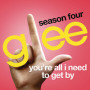 Glee cast youre all i need to get by