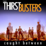 The thirstbusters bad bad girl