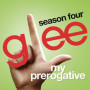 Glee cast my prerogative