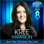 Kree harrison dont play that song you lied