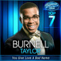 Burnell taylor you give love a bad name