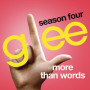 Glee-cast-more-than-words