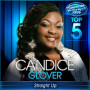 Candice glover straight up