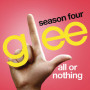 Glee cast all or nothing