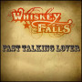 Whiskey-falls-fast-talkin-lover