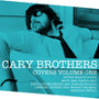 Cary brothers never tear us apart