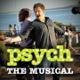 Psych the Musical Preview: Murder, Mayhem and Music