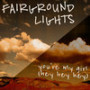Fairground-lights-youre-my-girl-hey-hey-hey