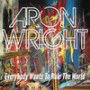 Aron-wright-everybody-wants-to-rule-the-world