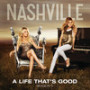 Nashville-cast-a-life-thats-good
