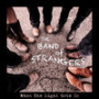 The band of strangers bait n pole