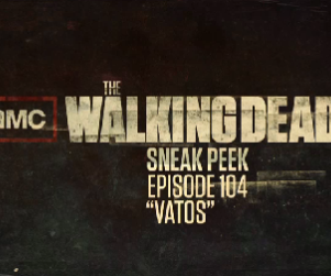 "The Walking Dead Sneak Peek: ""Vatos"""